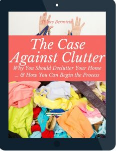"Cover of the eBook ""The Case Against Clutter"" by Hilary Bernstein"